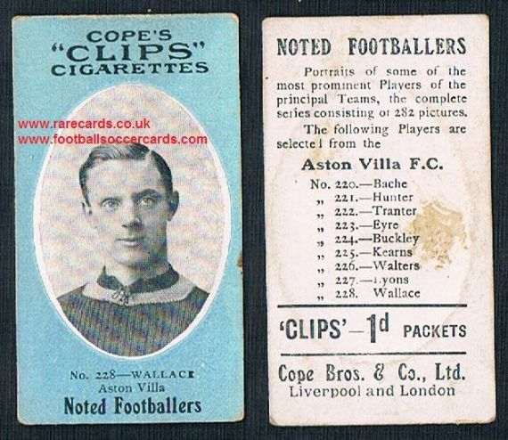 1909 Cope's Clips 2nd series Noted Footballers, 282 back, 228 Wallace Aston Villa